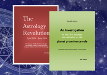 Astrology Revolution and A Planet Prominence Rule Investigation - Two eBooks in One